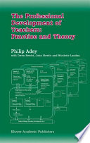 The Professional Development of Teachers  Practice and Theory