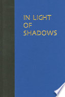 In Light Of Shadows : short fiction by the meiji-taishÅ...