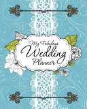 My Fabulous Wedding Planner