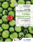 Cambridge International AS & A Level Further Mathematics Further Probability & Statistics Support For Paper 4 Of The