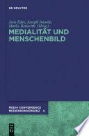 Medialität und Menschenbild