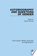 Autobiography and Questions of Gender
