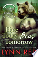 Hare Today Bear Tomorrow  Alpha Werebear Shifter Paranormal Romance