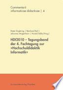 """HDI2010 - Tagungsband der 4. Fachtagung zur """"Hochschuldidaktik Informatik"""""""