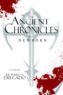 The Ancient Chronicles  The Newborn Book PDF