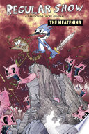 Regular Show Original Graphic Novel: The Meatening