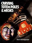Carving Totem Poles & Masks : carving native american designs...