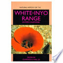 Natural History of the White Inyo Range  Eastern California