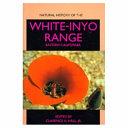 Natural History of the White-Inyo Range, Eastern California