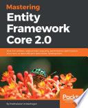 Mastering Entity Framework Core 2 0