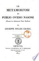 Le metamorfosi di Publio Ovidio Nasone recate in altrettanti versi italiani da Giuseppe Solari ex reg  Tomo 1     3