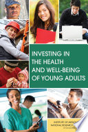 Investing in the Health and Well Being of Young Adults