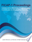 FICAP-1 Proceedings Collaborative Academic Programs as a Contribution to Developing Nations