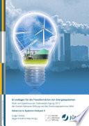 Grundlagen für die Transformation von Energiesystemen - Texte und Ergebnisse der Cadenabbia-Tagung 2012 der Konrad-Adenauer-Stiftung und des Forschungszentrums Jülich. Advances in Systems Analysis 4