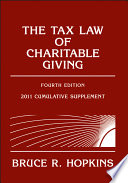 The Tax Law of Charitable Giving  2011 Cumulative Supplement