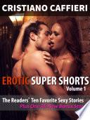 Erotic Super Shorts Volume 1