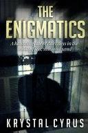 The Enigmatics
