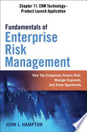 Fundamentals of Enterprise Risk Management Chapter 11  ERM Technology   Product Launch Application