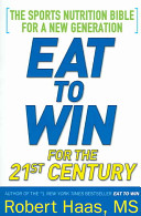 Eat to Win for the 21st Century