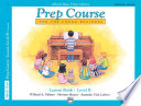 Alfred s Basic Piano Prep Course  Universal Edition Lesson Book B