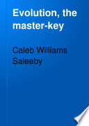 Evolution  the Master key
