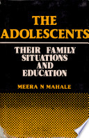 The Adolescents Their Family Situations And The Education
