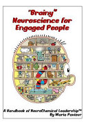 Brainy Neuroscience for Engaged People   a Handbook of Neurochemical Leadership