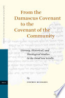 From the Damascus Covenant to the Covenant of the Community