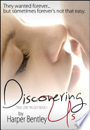 Discovering Us  True Love  Book 1