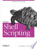 Classic Shell Scripting : shell that unlocks the real potential of...