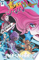 Jem And The Holograms: Infinite #3 : penultimate issue -