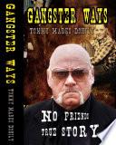Gangster Ways  autofilled