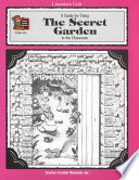 A Guide for Using the Secret Garden in the Classroom