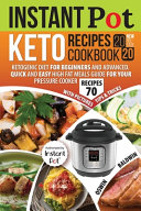 Instant Pot Keto Recipes Cookbook 2020