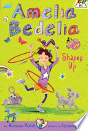 Amelia Bedelia Chapter Book  5  Amelia Bedelia Shapes Up