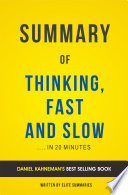 Thinking  Fast and Slow  by Daniel Kahneman   Summary   Analysis