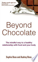 Beyond Chocolate