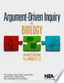 Argument driven Inquiry in Biology
