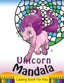 Unicorn Mandala Coloring Book for Kids Best Selling Artist Is The Perfect Way To