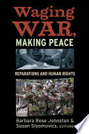 Waging War Making Peace