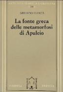 La fonte greca delle Metamorfosi di Apuleio