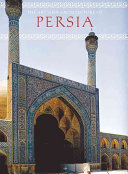 The Art and Architecture of Persia