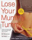 Lose Your Mummy Tummy