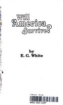 . Will America survive? .