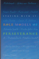 Staying with it Models Of Perseverance Through Profiles Of Thirty Five