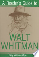 A Reader s Guide to Walt Whitman
