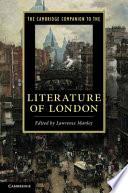 The Cambridge Companion to the Literature of London