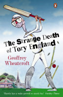 The Strange Death of Tory England Finally Become Extinct? The Conservative