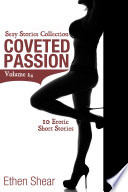 Coveted Passion (Sexy Stories Collection Volume 24)