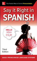 Say It Right in Spanish  Third Edition